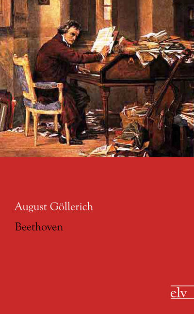 Cover des Titels Beethoven von Göllerich August